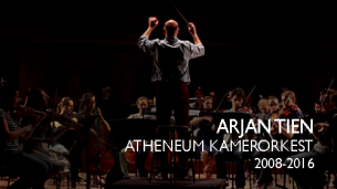 The conductor Arjan Tien leaves the Atheneum Kamerorkest after 8 successful years.