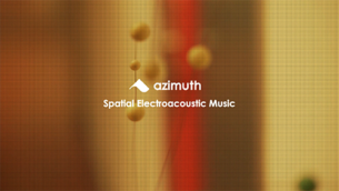 Azimuth: Spatial Electroacoustic Music